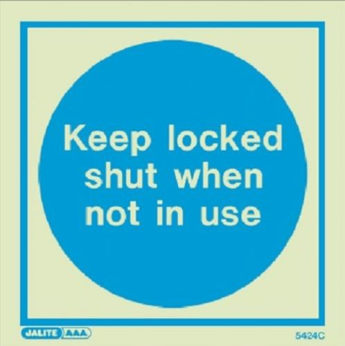 (5424) Jalite Keep locked shut when not in use sign